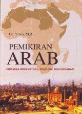 Pemikiran Arab: Dinamika Intelektual, Ideologi dan Gerakan