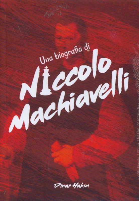 Cover Buku Una Biografia di Niccolo Machiavelli