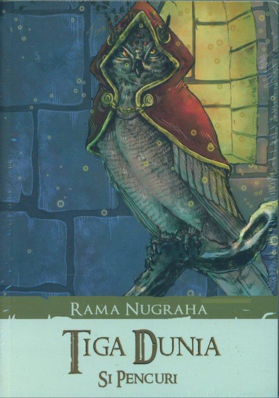 Cover Buku Tiga Dunia: Si Pencuri