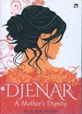 Djenar : A Mothers Dignity
