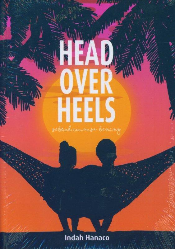 Cover Buku Head Over Heels : Sebuah Romansa Bening