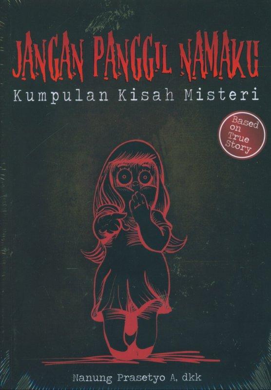 Cover Buku Jangan Panggil Namaku : Kumpulan Cerpen