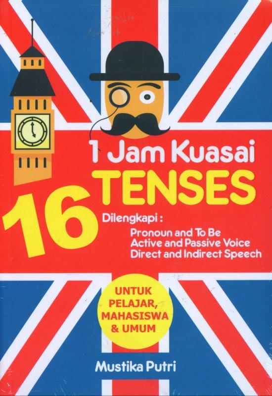 Cover Buku 1 Jam Kuasai 16 Tenses Bahasa Inggris