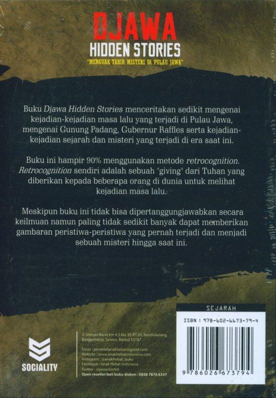 Cover Belakang Buku DJAWA HIDDEN STORIES : Menguak Tabir Misteri di Pulau Jawa
