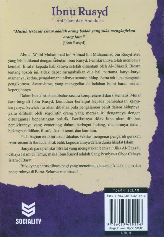 Cover Belakang Buku IBNU RUSYD : Api Islam dari Andalusia