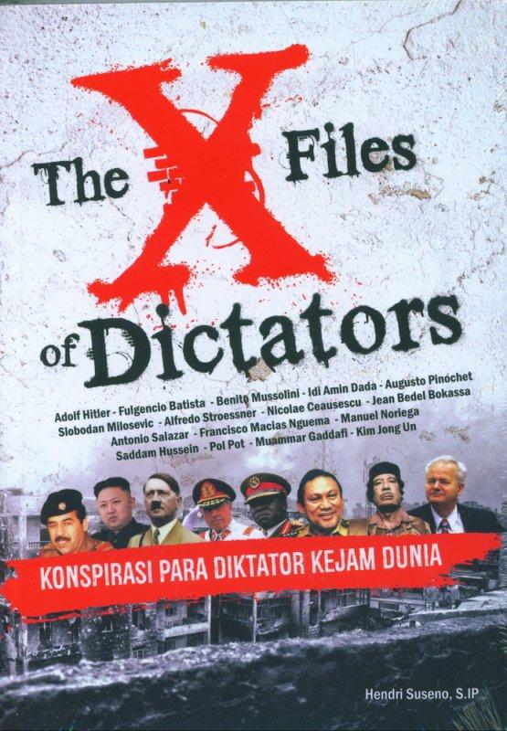 Cover Buku The X Files Of Dictators