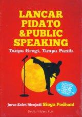 Lancar Pidato & Public Speaking Tanpa Grogi Tanpa Panik