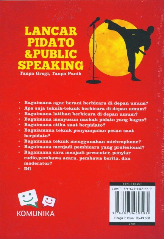 Cover Belakang Buku Lancar Pidato & Public Speaking Tanpa Grogi Tanpa Panik
