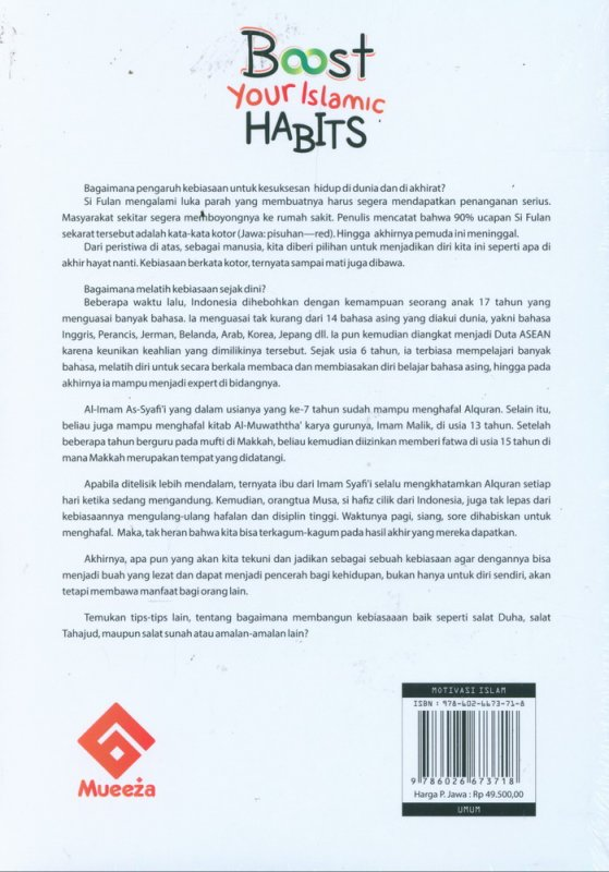 Cover Belakang Buku Boost Your Islamic HABITS : Mengelola Kebiasaan Sehari-hari dalam Perspektif Islam