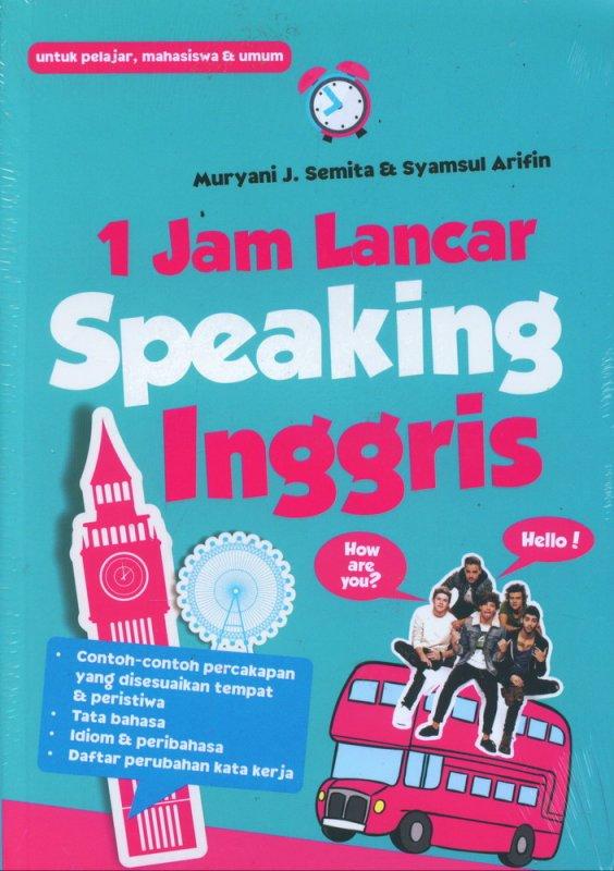 Cover Buku 1 Jam Lancar Speaking Inggris