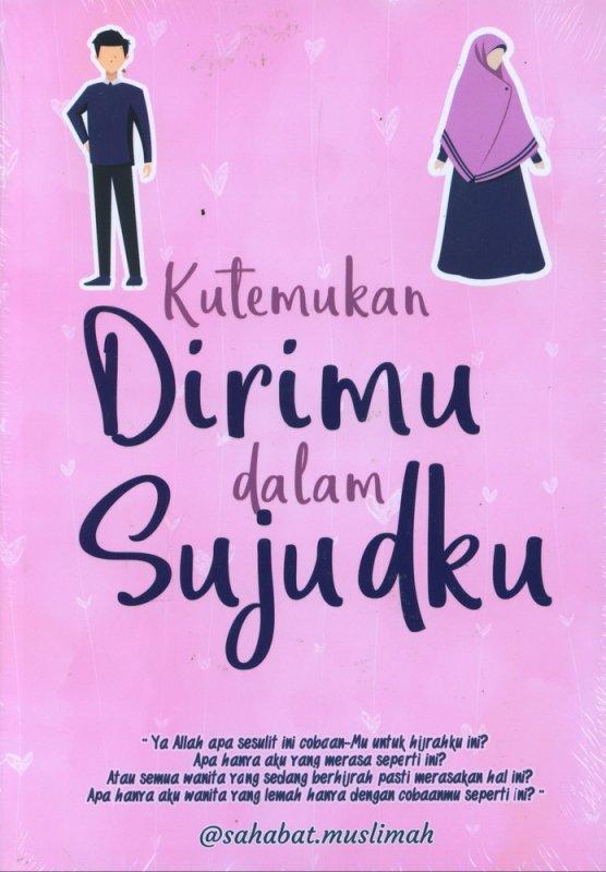Cover Buku Kutemukan Dirimu Dalam Sujudku