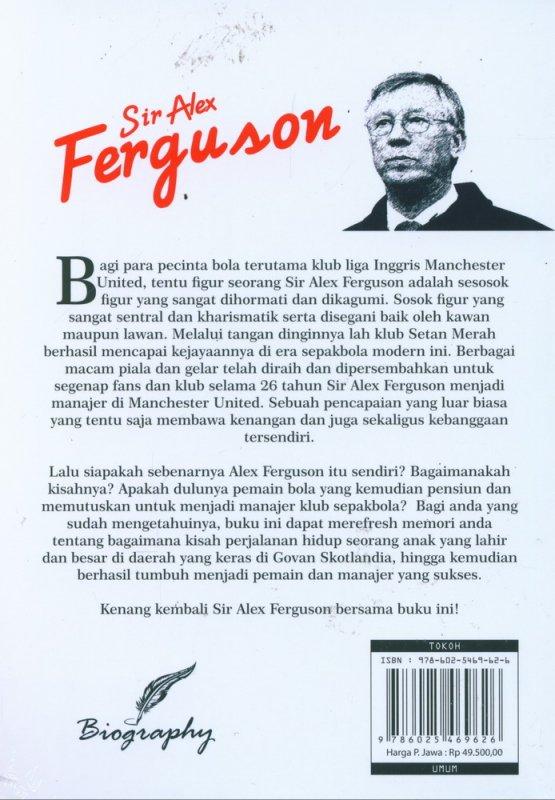 Cover Belakang Buku Sir Alex Ferguson : Peracik Strategi Terbaik Sepanjang Masa