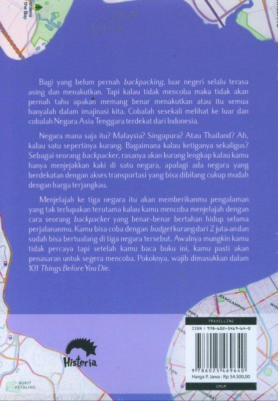 Cover Belakang Buku BACKPACKING : Thailand-Malaysia-Singapura di Bawah 2 Juta