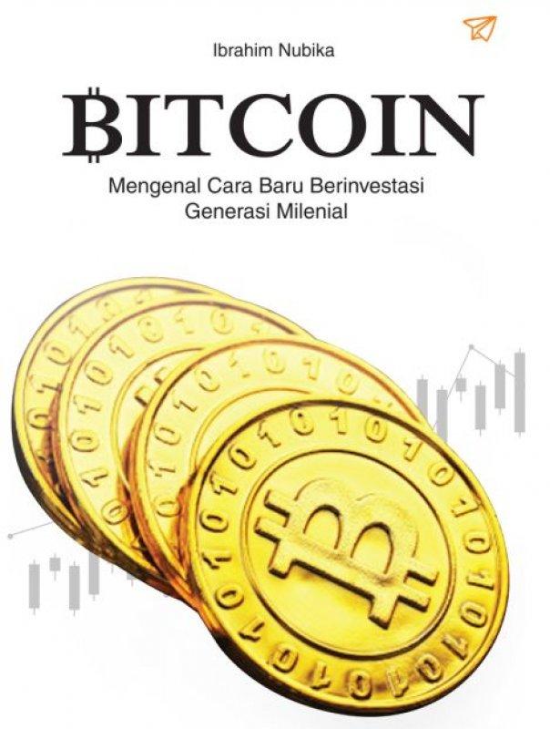 Cover Buku Bitcoin Mengenal Cara Baru Berinvestasi Generasi Milenia