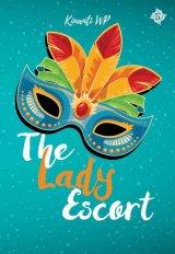 The Lady Escort [Edisi Tanda Tangan + Pembatas buku]