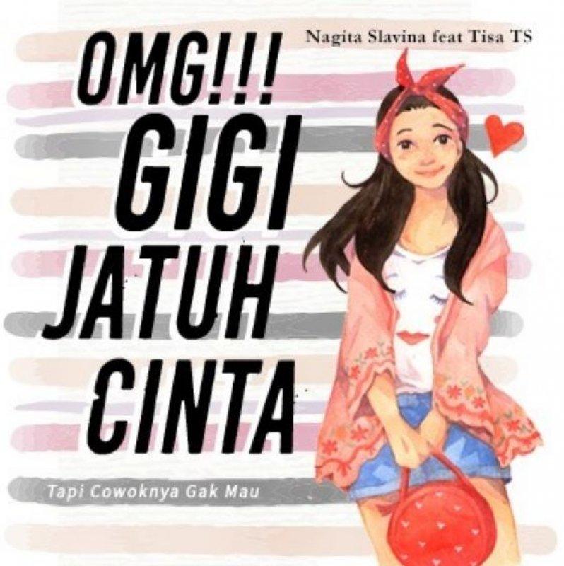 Cover Buku OMG! GIGI Jatuh Cinta [Softcover hitam putih]