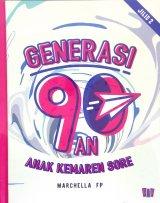 Generasi 90An: Anak Kemaren Sore Jilid 2