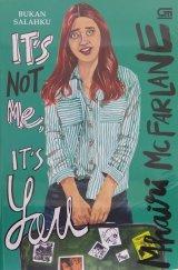 Its not Me, Its You - Bukan Salahku