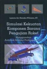 Simulasi Kekuatan Komponen Sarana Pengujian Roket