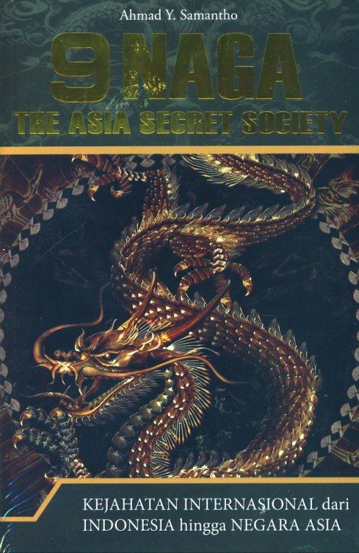 Cover Buku 9 Naga The Asia Secret Society