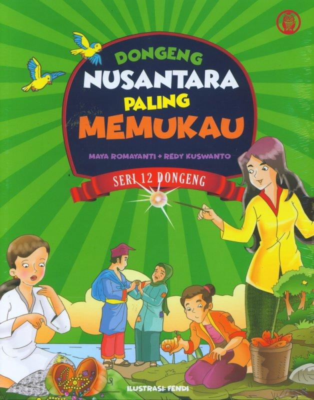 Cover Buku Dongeng Nusantara Paling Memukau (Seri 12 Dongeng)