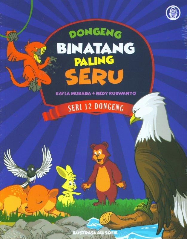 Cover Buku Dongeng Binatang Paling Seru (Seri 12 Dongeng)