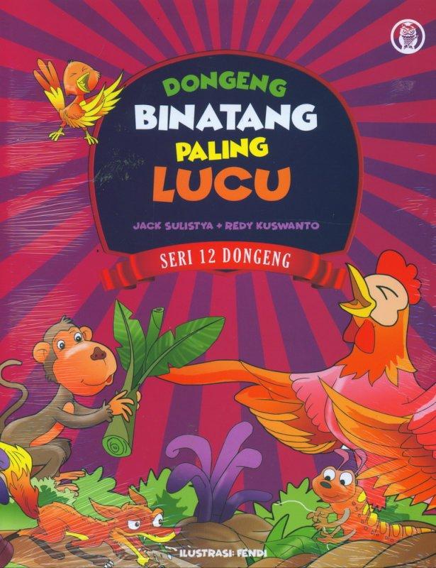 Cover Buku Dongeng Binatang Paling Lucu (Seri 12 Dongeng)