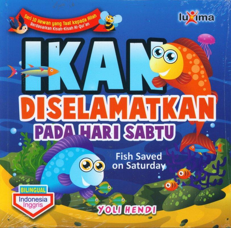 Cover Buku Ikan Diselamatkan Pada Hari Sabtu - Fish Saved on Saturday (Bilingual)