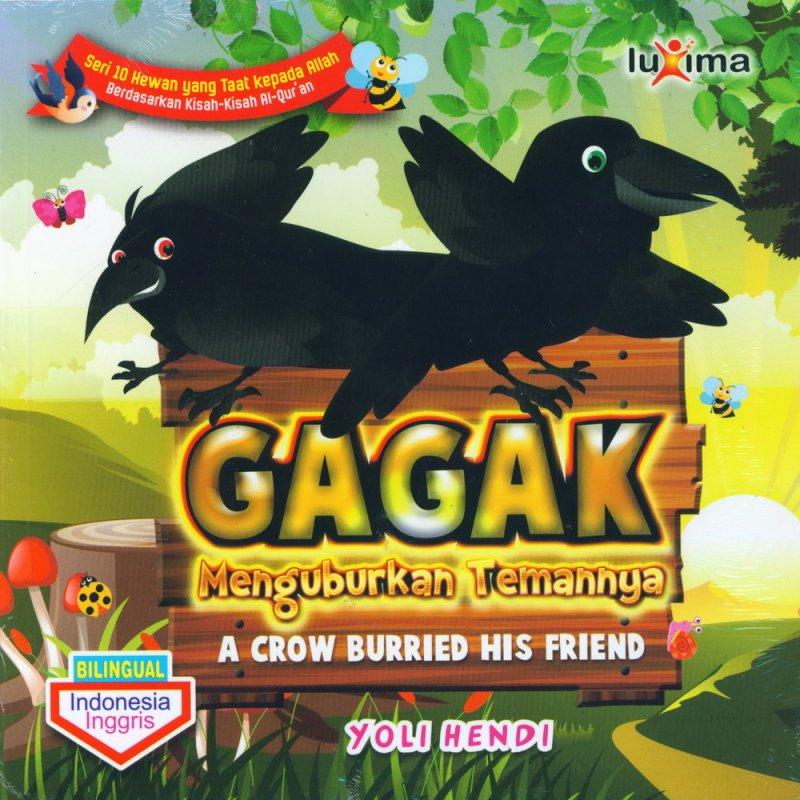 Cover Buku Gagak Menguburkan Temannya - A Crow Burried His Friend (Bilingual)