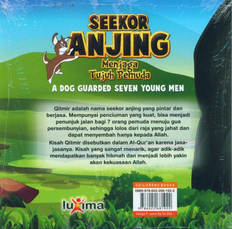Cover Belakang Buku Seekor Anjing Menjaga Tujuh Pemuda - A Dog Guarded Seven Young Men (Bilingual)