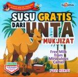 Susu Gratis Dari Unta - Free Milk from Miraculous Camel (Bilingual)