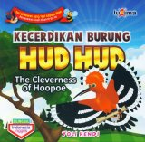Kecerdikan Burung Hud Hud - The Cleverness of Hoopoe (Bilingual)