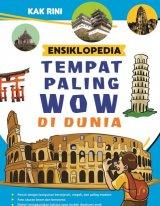 Ensiklopedia Tempat Paling Wow di Dunia