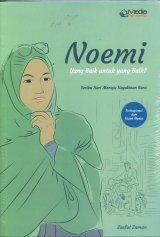 Noemi yang Baik untuk yang Baik?