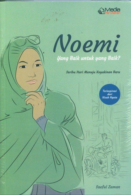 Cover Buku Noemi yang Baik untuk yang Baik?
