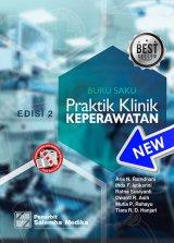 Buku Saku Praktik Klinik Keperawatan (edisi 2)