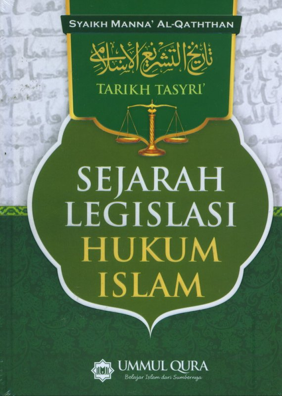 Cover Buku Sejarah Legislasi Hukum Islam (Tarikh Tasyri) - Hard Cover