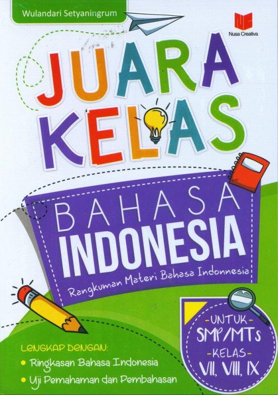 Cover Buku Juara Kelas Bahasa Indonesia (untuk SMP/MTs Kelas VII,VIII,IX)