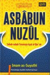 Asbabun Nuzul: Sebab-Sebab Turunnya Ayat al-Quran