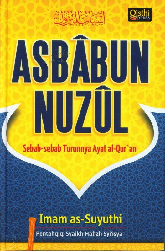 Cover Buku Asbabun Nuzul: Sebab-Sebab Turunnya Ayat al-Quran
