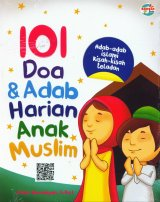 101 Doa & Adab Harian ANak Muslim