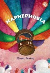 Haphephobia [Edisi TTD + Pembatas Buku]