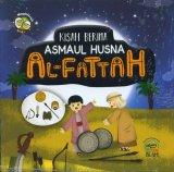 Kisah Berima Asmaul Husna AL-FATTAH