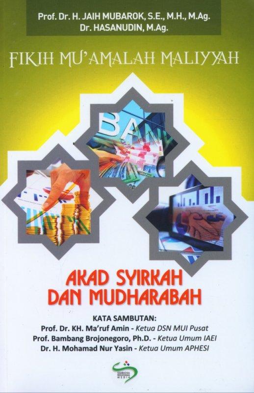 Cover Buku Fikih Muamalah Maliyyah: Akad Syirkah dan Mudharabah