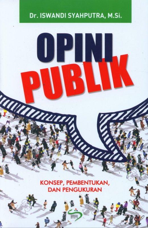 Cover Buku Opini Publik: Konsep Pembentukan dan Pengukuran