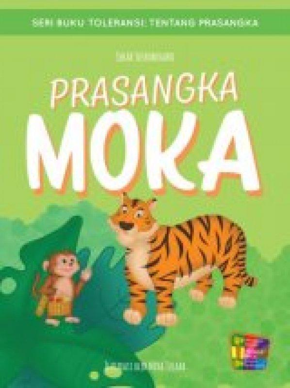 Cover Buku Seri Buku Toleransi: Prasangka Moka