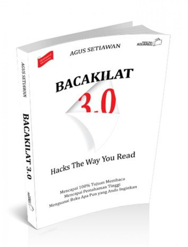 Cover Buku Bacakilat 3.0 : Hacks The Way You Read