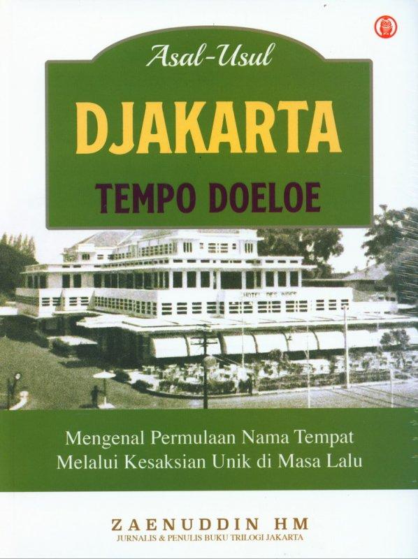 Cover Buku Asal-Usul Djakarta Tempo Doeloe
