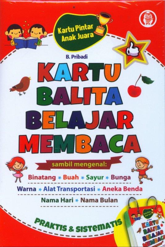 Cover Buku Kartu Pintar Anak Juara: Kartu Balita Belajar Membaca