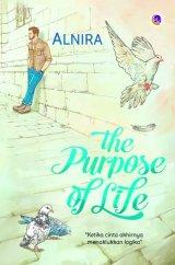The Purpose of life [Edisi TTD + Bonus: Totebag]